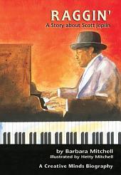 Raggin': A Story about Scott Joplin