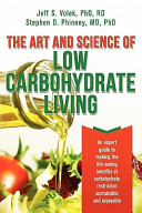 The Art And Science Of Low Carbohydrate Living Book PDF