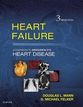 Heart Failure E-Book: A Companion to Braunwald's Heart Disease, Edition 3