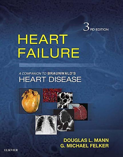 Heart Failure E Book PDF
