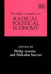 The Elgar Companion to Radical Political Economy