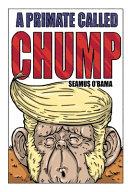 A Primate Called Chump...