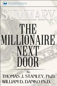Summary  The Millionaire Next Door  The Surprising Secrets     PDF