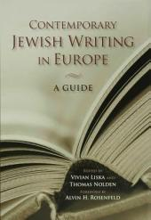 Contemporary Jewish Writing in Europe: A Guide