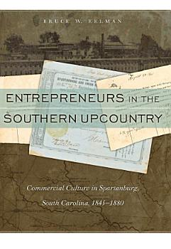 Entrepreneurs in the Southern Upcountry PDF
