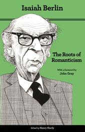 The Roots of Romanticism: Second Edition, Edition 2