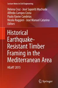 Historical Earthquake Resistant Timber Framing in the Mediterranean Area PDF
