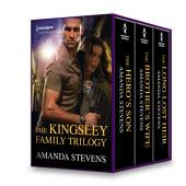 Kingsley Baby Trilogy: The Hero's Son\The Brother's Wife\The Long-Lost Heir