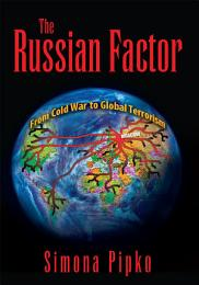 The Russian Factor: from Cold War to Global Terrorism