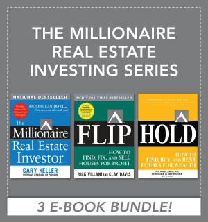 The Millionaire Real Estate Investing Series (EBOOK BUNDLE)