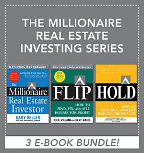 The Millionaire Real Estate Investing Series  EBOOK BUNDLE  PDF