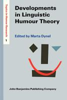 Developments in Linguistic Humour Theory PDF