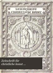 Zeitschrift für christliche Kunst: Band 6