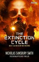 The Extinction Cycle   Buch 7  Am Ende bleibt nur Finsternis PDF