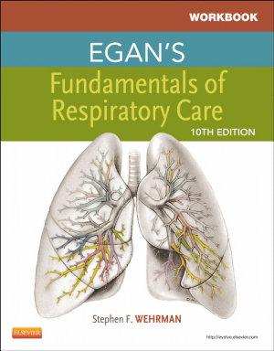 Workbook for Egan s Fundamentals of Respiratory Care PDF
