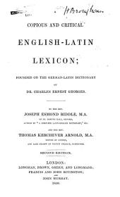 A Copious and Critical English-Latin Lexion