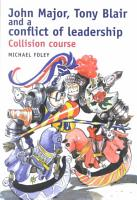 John Major  Tony Blair and a Conflict of Leadership PDF