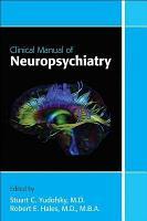 Clinical Manual of Neuropsychiatry PDF