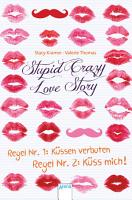 Stupid Crazy Love Story PDF
