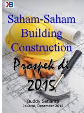 Prospek Saham-Saham Building Construction Di 2015: Persaingan di kuwartal I 2015