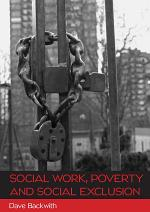 EBOOK: Social Work, Poverty and Social Exclusion