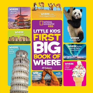 National Geographic Little Kids First Big Book of Where PDF