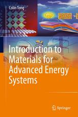 Introduction to Materials for Advanced Energy Systems PDF