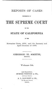 Reports of Cases Determined in the Supreme Court of the State of California: Volume 54
