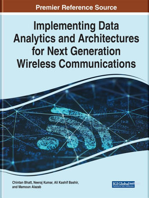 Implementing Data Analytics and Architectures for Next Generation Wireless Communications PDF