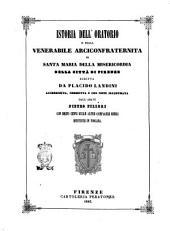 Istoria dell'Oratorio e della venerabile arciconfraternita di santa Maria della Misericordia della città di Firenze scritta da Placido Landini