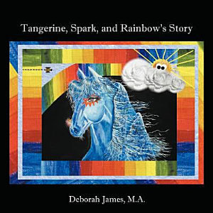 Tangerine  Spark  and Rainbow s Story Book