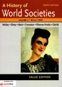 A History of World Societies Value  Volume II Since 1450 Book