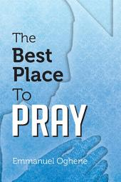 The Best Place to Pray