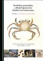 Neohelice granulata  a Model Species for Studies on Crustaceans  Volume I PDF