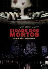 Cidade dos Mortos: Eles não Morrem