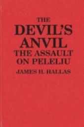 The Devil's Anvil: The Assault on Peleliu