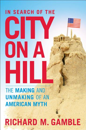 In Search of the City on a Hill PDF