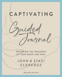 Captivating Guided Journal Revised Edition PDF