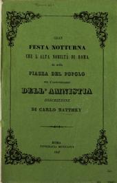 Gran festa notturna che l'alta nobiltà di Roma dià nella Piazza del Popolo per l'anniversario dell'amnistia: descrizione