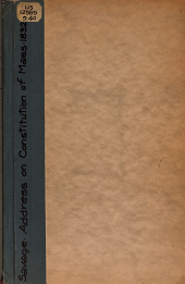Constitution of Massachusetts: Address Delivered Before the Massachusetts Lyceum, January 26, 1832