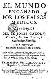 El mundo engañado por los médicos: obra póstuma trad. del toscano