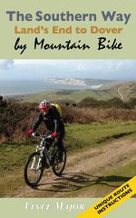 The Southern Way - Land's End to Dover by Mountain Bike