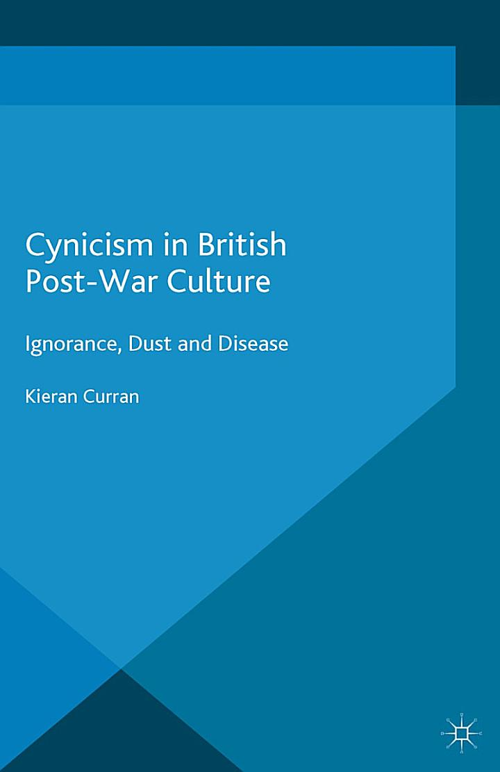 Cynicism in British Post-War Culture
