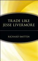 Trade Like Jesse Livermore PDF