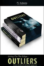 Outliers: Three novels of romantic suspense