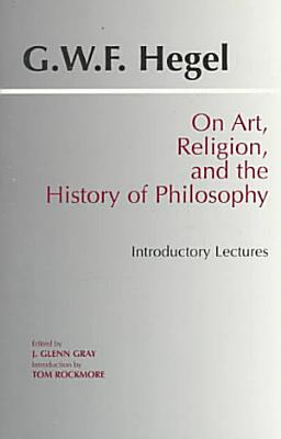 On Art  Religion  and the History of Philosophy