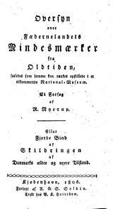 Historisk-statistisk Skildring af Tilstanden i Danmark og Norge, e äldre og nyere tider: Bind 4