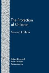The Protection of Children (Second Edition): State Intervention and Family Life