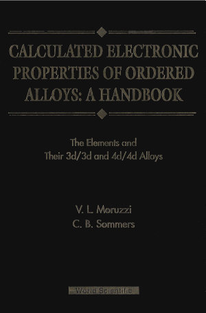 Calculated Electronic Properties of Ordered Alloys  A Handbook