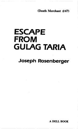 Escape from Gulag Taria